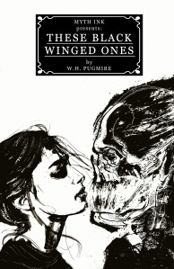 These Black Winged Ones written by Wilum H. Pugmire, Illustrated by Luke Spooner